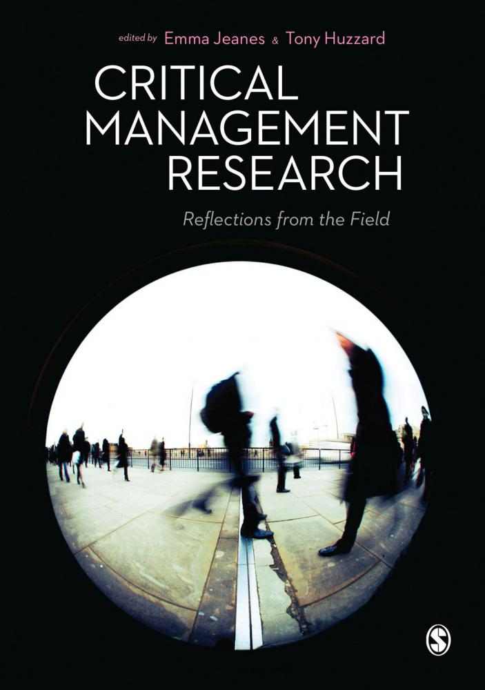 Critical Management Research, critical management studies, Emma Jeanes, Tony Huzzard, SAGE Publications